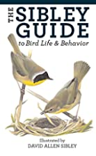 The Sibley Guide to Bird Life and Behavior…
