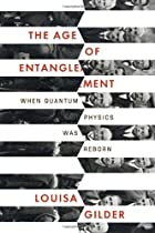 The Age of Entanglement: When Quantum…