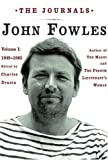 Fowles, John: The Journals: 1949-1965