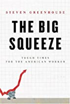 The Big Squeeze: Tough Times for the…