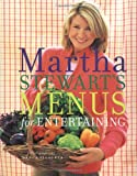 Stewart, Martha: Martha Stewart's Menus for Entertaining