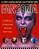 Timpone, Anthony: Fangoria&#39;s 101 Best Horror Movies You&#39;Ve Never Seen: A Celebration of the World&#39;s Most Unheralded Fright Flicks
