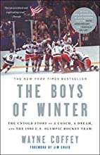 The Boys of Winter: The Untold Story of a…