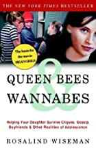 Queen Bees & Wannabes: Helping Your Daughter…