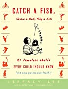 Catch a Fish, Throw a Ball, Fly a Kite: 21…