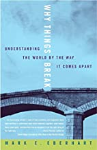Why Things Break: Understanding the World By…