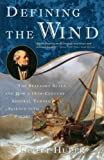 Huler, Scott: Defining The Wind: The Beaufort Scale, And How A 19th-century Admiral Turned Science Into Poetry