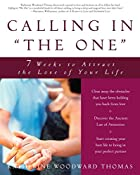 Calling in The One: 7 Weeks to Attract the…