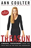 Ann Coulter: Treason: Liberal Treachery from the Cold War to the War on Terrorism