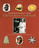 [???]: The Martha Stewart Living Christmas Cookbook: A Collection of Favorite Holiday Recipes