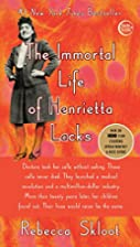 The Immortal Life of Henrietta Lacks by&hellip;