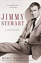 Jimmy Stewart: A Biography by Marc Eliot