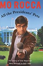 All the Presidents' Pets: The Story of…