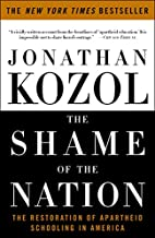 The Shame of the Nation: The Restoration of…