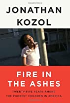 Fire in the Ashes: Twenty-Five Years Among…