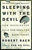 Sleeping with the Devil: How Washington Sold…