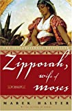 Halter, Marek: Zipporah, Wife of Moses: A Novel