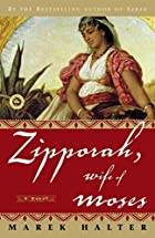 Zipporah, Wife of Moses by Marek Halter