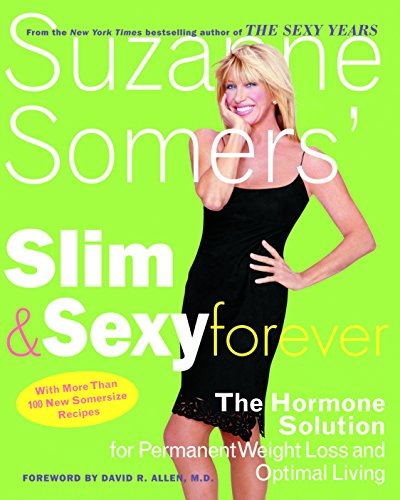 suzanne-somers-slim-and-sexy-forever-the-hormone-solution-for-permanent-weight-loss-and-optimal-living