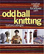 Oddball Knitting by Barbara Albright