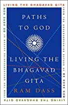Paths to God: Living the Bhagavad Gita by…