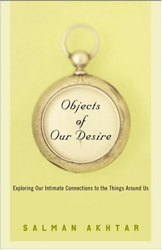 objects-of-our-desire-exploring-our-intimate-connections-with-the-things-around-us