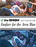 Harrod, Tim: The Onion Ad Nauseam: Fanfare for the Area Man Complete News Archives