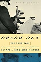 Crash Out: The True Tale of a Hell's Kitchen…