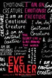 Ensler, Eve: I Am an Emotional Creature: The Secret Life of Girls Around the World