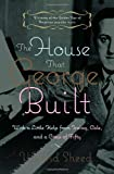 Sheed, Wilfrid: The House That George Built: With a Little Help from Irving, Cole, and a Crew of About Fifty