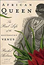 African Queen: The Real Life of the…