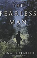 The Fearless Man: A Novel of Vietnam by…