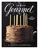 Gourmet Magazine Editors: The Best of Gourmet: A Year of Celebrations