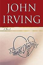Until I Find You : A Novel by John Irving
