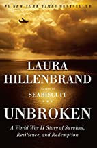 Unbroken : a World War II story of survival,…