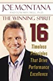 Montana, Joe: The Winning Spirit: 16 Timeless Principles That Drive Performance Excellence