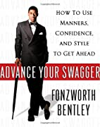 Advance Your Swagger: How to Use Manners,…