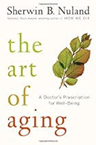 The Art of Aging: A Doctor's Prescription…