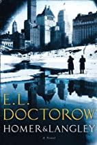 Homer & Langley by E. L. Doctorow