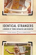 Identical Strangers: A Memoir of Twins…