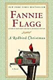Flagg, Fannie: A Redbird Christmas