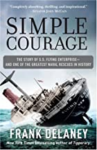 Simple courage : a true story of peril on…