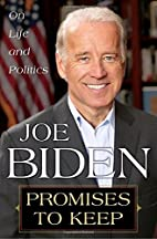 Promises to Keep: On Life and Politics by…
