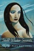 Still Water Saints: A Novel by Alex Espinoza
