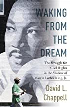 Waking from the Dream: The Struggle for…