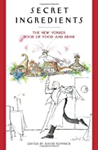 Secret Ingredients: The New Yorker Book of…