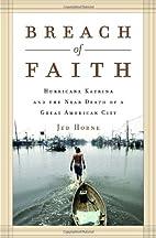 Breach of Faith: Hurricane Katrina and the…