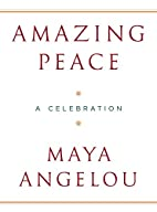 Amazing Peace: A Christmas Poem by Maya…