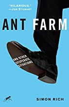 Ant Farm: And Other Desperate Situations by…