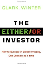 The Either/Or Investor: How to Succeed in…